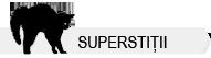 Superstitii romanesti